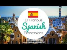 Ready to take your Spanish to the next level? Then you need to add these hilariously funny Spanish expressions to your vocab.