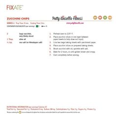 Zucchini Chips Recipe from the new cookbook Fixate, 21 Day Fix Approved RecipesPatty Kinsella Fitness