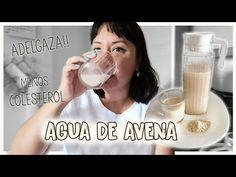 AGUA DE AVENA PARA BAJAR DE PESO Y NIVELAR COLESTEROL - Aracelli Vlogs - YouTube Slim Down Drink, How To Slim Down, Healthy Drinks, Healthy Tips, Weight Loss Motivation, Fitness Motivation, Detox Diet Recipes, Loose Belly Fat, Lower Cholesterol