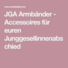 JGA Armbänder - Accessoires für euren Junggesellinnenabschied