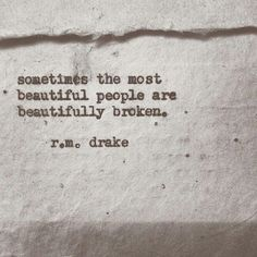 Im beautifully broken and I don't mind if you know it...
