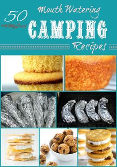 Life With 4 Boys 50 Breakfast Lunch Dinner And Dessert Camping Recipes