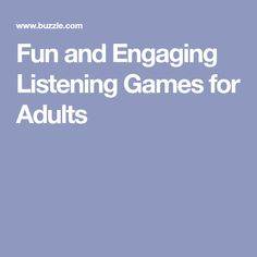 Fun and Engaging Listening Games for Adults