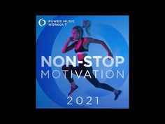2021 Non-Stop Motivation (Non-Stop Fitness & Workout Mix 132 BPM) by Power Music Workout - YouTube Workout Mix, Non Stop, Motivation, Fitness, Music, Youtube, Walking, Musica, Musik