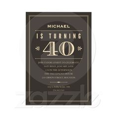 40th Birthday Invitations for Men from Zazzle.com