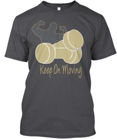 Weights - Keep On Moving T-Shirt