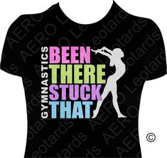 Gymnastics GYMNAST Glitter T-shirt Gymnastic Shirt girls ladies Sparkle glitter Been there stuck that