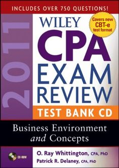 Bestseller Books Online Wiley CPA Exam Review 2011 Test Bank CD , Business Environment and Concepts Patrick R. Delaney, O. Ray Whittington $71.26  - http://www.ebooknetworking.net/books_detail-0470554304.html