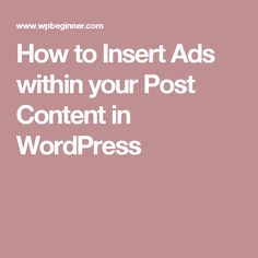 How to Insert Ads within your Post Content in WordPress