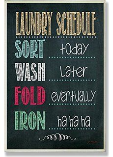 sort today wash later fold eventually - Google Search