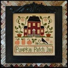 Little House Needleworks Pumpkin Patch Inn - Cross Stitch Pattern. Model stitched on 30 Ct. Parchment linen with DMC floss, Weeks Dye Works, and Crescent Colour Fall Cross Stitch, Cross Stitch House, Cross Stitch Needles, Cross Stitch Samplers, Cross Stitch Kits, Cross Stitch Charts, Cross Stitch Designs, Cross Stitching, Cross Stitch Embroidery