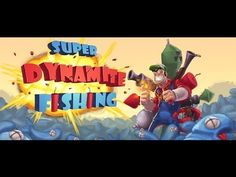 super dynamite fishing android game