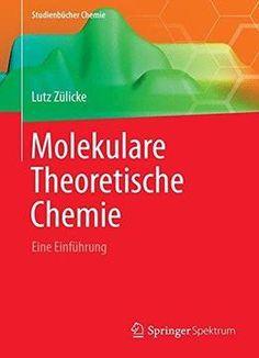 Molekulare Theoretische Chemie: Eine Einführung PDF