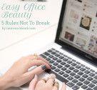 Beauty School: Easy Office Beauty
