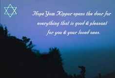 Send Yom Kippur wishes to your near and dear ones. Free online Heartfelt Wishes On Yom Kippur ecards on Yom Kippur Yom Kippur Cards, Yom Kippur Quotes, Jewish High Holidays, Jesus Lives, Birthday Images, Birthday Cards, Judaism, Holidays And Events, Favorite Quotes