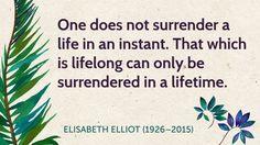 Elisabeth Elliot (1926–2015)