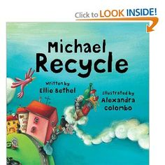 recycle   the city is in bad shape-trash everywhere, pollution, but Michael flys in to tell how things can be made better. At the end gives more detailed instruction but perfect for pre-k or Kindergarten