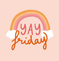 yay friday, words we love, quotes, rainboy The Words, Cool Words, Pretty Words, Beautiful Words, Happy Quotes, Positive Quotes, Lettering, Typography Prints, Words Quotes