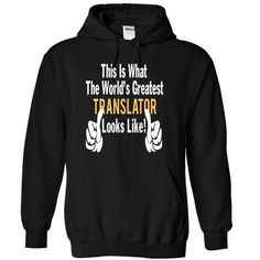 TRANSLATOR - LOOKLIKE - #tshirt logo #sweatshirt street. LOWEST PRICE => https://www.sunfrog.com/LifeStyle/TRANSLATOR--LOOKLIKE-4585-Black-13001974-Hoodie.html?68278