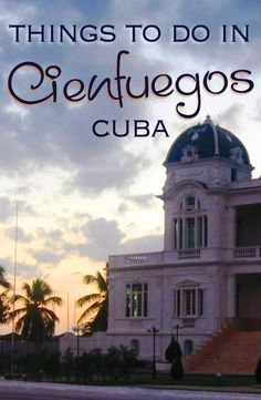In Cienfuegos, the elegant French spirit mingles with the feisty Caribbean persona to make a beguiling, laid-back coastal city with a solid foodie scene, beautiful beaches, and a fabulous nightlife.