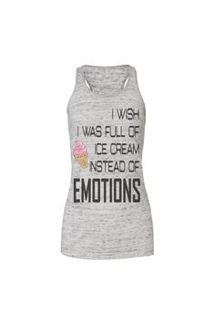 ice cream and emotions workout tank workout top by SweetestThingCo