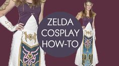 ZELDA COSPLAY HOW-TO!