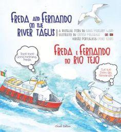 Freda e Fernando no Rio Tejo/ Freda and Fernando on the River Tagus - Livraria - Chiado Editora