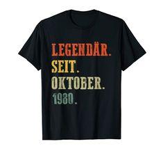 40. Geburtstag - Legenden wurden nur im Oktober 1980 geboren T-Shirt Geschenk zum 40. Geburtstag Mann Frau Legenden. Cooles Design zum vierzigsten Geburtstag. Lustiges 40. Geburtstag Legenden Shirt für das Geburtstagskind. Eine schöne Geschenkidee für den 40. Jubeltag der Ehefrau oder Ehemann. Zur Perfektion gereift. Geburtstags Party. Endlich 40. Endlich vierzig. Legenden wurden nur im Oktober 1980 geboren. Das Leben beginnt mit 40. Limitierte Edition. Make America Kind Again, Birthday Shirts, 40th Birthday, Birthday Crafts, Mens Tees, Shirt Men, Tee Shirts, Branded T Shirts, Funny Tshirts