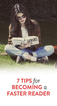 7 tips to becoming a faster reader