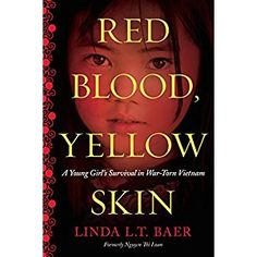 #BookReview of #RedBloodYellowSkin from #ReadersFavorite - https://readersfavorite.com/book-review/red-blood-yellow-skin  Reviewed by Christian Sia for Readers' Favorite  I love memoirs, and when I find one that is focused, with a distinctive and compelling voice like Red Blood, Yellow Skin: A Young Girl's Survival in War-Torn Vietnam by Linda L.T. Baer, I can't put it down. The author was born in Tao Xa, Thai Binh Province, North Vietnam in 1947, and she experiences the trauma of war at a…