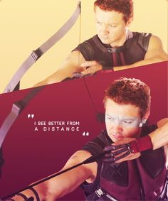 I see better from a distance - Clint Barton