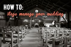 How To Stage Manage Your Wedding (In Six Mostly Easy Steps) | A Practical Wedding