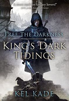Free the Darkness (King's Dark Tidings Book (English Edition) Fantasy Books To Read, Fantasy Book Covers, Books For Teens, Thing 1, Got Books, Fandoms, English, Book Recommendations, Book Suggestions