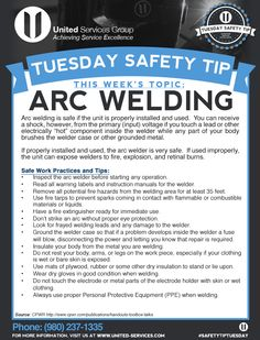 This week's Tuesday Safety Tip is about Arc Welding. United Services is dedicated to making safety information available to our employees and customers to further emphasize our safety culture. The credit for this week's safety information was provided by The Center for Construction Research and Training. #safetytiptuesday #tuesdaysafetytip #tips #safety #osha #safetytips #arcwelding #arc #welding #weldingtips #weldingsafety #death #accidents #injuries #injury…