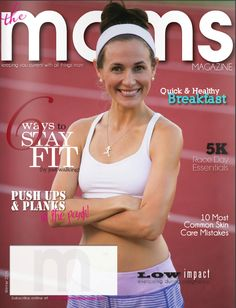 """Simple Hydration Run Team member Kristen Scruggs is on the winter issue of The Moms Magazine. Kristen says: """"I'm so honored that I was asked to be on the cover of The Moms Magazine with a feature on my new business, Strong Finish: Run Coaching & Sports Nutrition! This issue is primarily focused on fitness and so there are also 2 articles I wrote previously on 5k race day essentials and low impact exercise during pregnancy. Truly humbled and thankful for this opportunity!"""""""