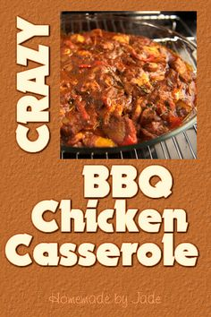 Crazy BBQ Chicken Casserole - Unusual and Delicious!