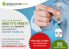 **Free!!!  Post your Property for sale or Property for rent Nobody can promote your Property faster than us.  If you believed in destiny, we hold your hands for a smart move with Sichermove.com!!! FOR SALE AND RENT  NO COMMISSION / BROKERAGE