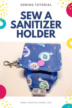 Learn to make this hand sanitizer holder that you can attach to your bag or keys.  This free sewing pattern and step-by-step sewing tutorial aare all you need to create this terrific little holder. I use mine everyday.  There is also a video tutorial of this project if that works for you as well. Sewing Patterns Free, Free Sewing, Sewing Tutorials, Hand Sanitizer Holder, Learn To Sew, How To Make, Photo Tutorial, Keys, Craft Projects