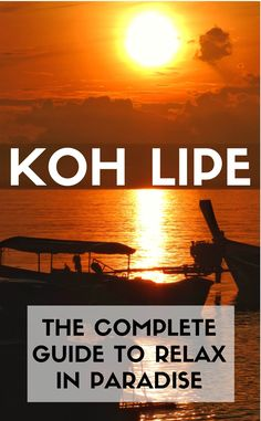 The ultimate guide to KOH LIPE, Thailand's best-kept secret. All that you need to know to plan out your trip to paradise: How to get there, where to stay and what to do and the best places to eat!