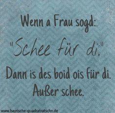 Say Say Say, Clever, Lol, Humor, Sayings, Quotes, Gaudi, Bavaria, Kitsch