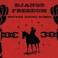 Django - Freedom (Rouven Hucke Remix) by rouvenhucke on SoundCloud