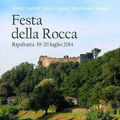 Festa della Rocca #Ripafratta 19-20 luglio 2014 www.salviamolarocca.it