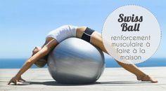 Programme spécial swiss ball : ce ballon de gym permet de faire du renforcement musculaire de manière douce, en sollicitant les muscles profonds.
