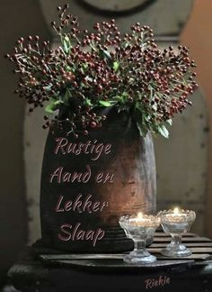 Good Night Blessings, Goeie Nag, Sleep Tight, Glass Vase, Candles, Table Decorations, Crafts, Afrikaanse Quotes, Home Decor