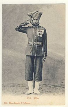 Soldier, 15th Sikhs Second World, First World, Colonial India, Age Of Empires, History Of India, Vintage India, Army Uniform, Indiana, World Religions