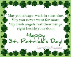 May you always irish st patricks day happy st patricks day st patricks day quotes st patrick's day st. patrick's happy st patrick's day happy st patricks day quotes paddy's day