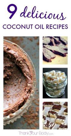8 amazing recipes using coconut oil. Oh yum!!