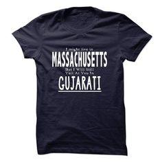 I live in MASSACHUSETTS I CAN SPEAK GUJARATI - #shirt outfit #tee women. CHECKOUT => https://www.sunfrog.com/LifeStyle/I-live-in-MASSACHUSETTS-I-CAN-SPEAK-GUJARATI.html?68278