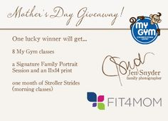 Mother's Day giveaway with Jen Snyder, photographer, My Gym Bel Air, and Stroller Strides!