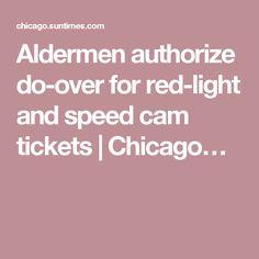 Aldermen Authorize Do Over For Red Light And Speed Cam Tickets | Chicagou2026